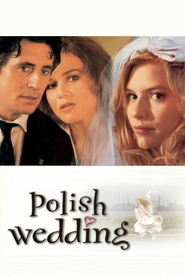 Polish Wedding - movie with Claire Danes.