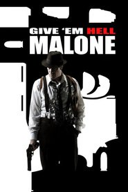 Give 'em Hell Malone is the best movie in French Stewart filmography.