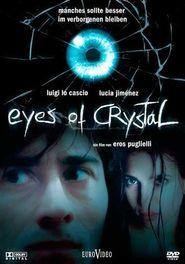 Occhi di cristallo is the best movie in Carmelo Gomez filmography.