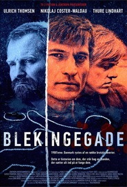 Blekingegade - movie with Nikolaj Coster-Waldau.