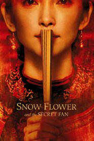 Snow Flower and the Secret Fan - movie with Hugh Jackman.