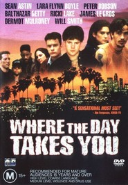 Where the Day Takes You - movie with Will Smith.