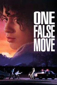 One False Move - movie with Billy Bob Thornton.