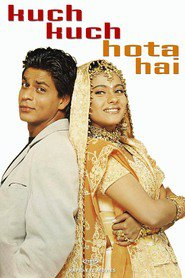 Kuch Kuch Hota Hai - movie with Rani Mukherjee.