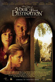 The City of Your Final Destination - movie with Anthony Hopkins.