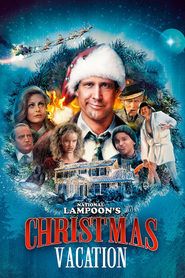 Christmas Vacation is the best movie in Chevy Chase filmography.