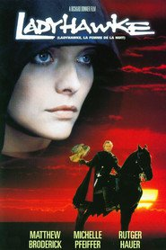 Ladyhawke - movie with Rutger Hauer.