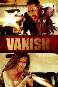 VANish - movie with Danny Trejo.