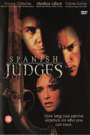 Spanish Judges - movie with Vincent D'Onofrio.
