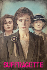 Suffragette - movie with Helena Bonham Carter.