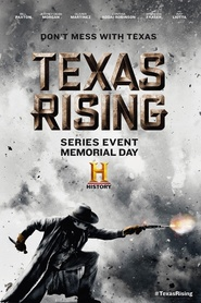 Texas Rising is the best movie in Stephen Monroe Taylor filmography.