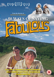 50 Ways of Saying Fabulous is the best movie in Michael Dorman filmography.