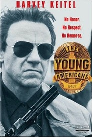 The Young Americans - movie with Iain Glen.