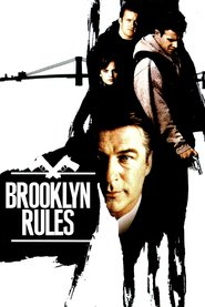 Brooklyn Rules - movie with Alec Baldwin.