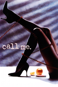 Call Me - movie with Steve Buscemi.