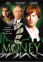 Money - movie with Christopher Plummer.