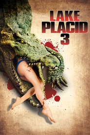 Lake Placid 3 - movie with Michael Ironside.