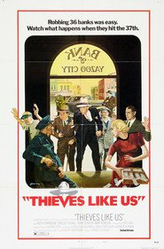 Thieves Like Us - movie with Keith Carradine.
