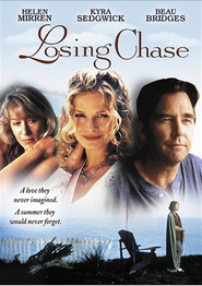 Losing Chase - movie with Helen Mirren.