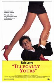 Illegally Yours - movie with Rob Lowe.