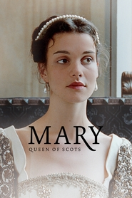 Film Mary Queen of Scots.