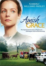 Amish Grace is the best movie in Fay Masterson filmography.