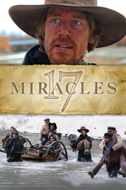 17 Miracles is the best movie in Jasen Wade filmography.