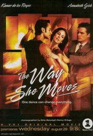 The Way She Moves is the best movie in Kamar De Los Reyes filmography.