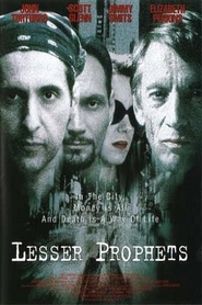 Lesser Prophets - movie with Dayton Callie.