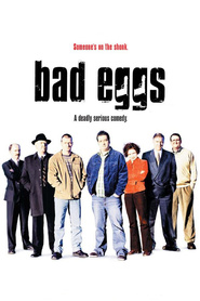 Bad Eggs - movie with Bill Hunter.