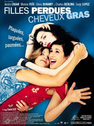 Filles perdues, cheveux gras - movie with Charles Berling.