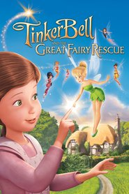 Tinker Bell and the Great Fairy Rescue - movie with Lucy Liu.