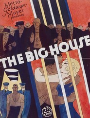 The Big House is the best movie in Karl Dane filmography.