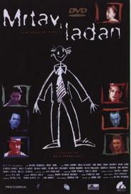 Mrtav 'ladan is the best movie in Nenad Jezdic filmography.