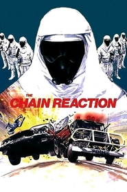 The Chain Reaction is the best movie in Steve Bisley filmography.