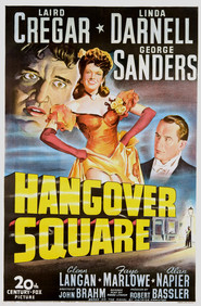 Hangover Square - movie with George Sanders.