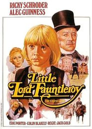 Little Lord Fauntleroy - movie with Rick Schroder.