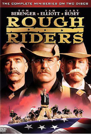 Rough Riders is the best movie in Gary Busey filmography.