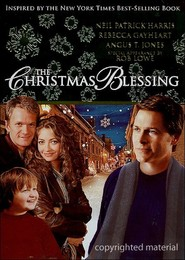 The Christmas Blessing - movie with Rob Lowe.