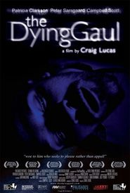 The Dying Gaul - movie with Elizabeth Marvel.