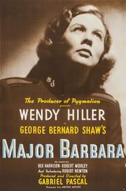 Major Barbara is the best movie in Robert Morley filmography.