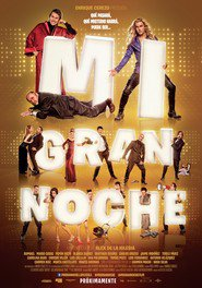 Mi gran noche is the best movie in Luis Callejo filmography.