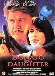 Donato and Daughter is the best movie in Marc Alaimo filmography.