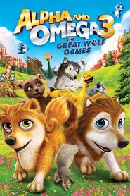 Alpha and Omega 3: The Great Wolf Games is the best movie in Kate Higgins filmography.