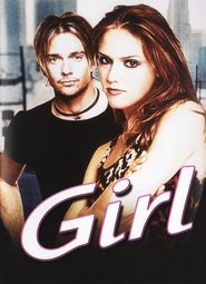 Girl - movie with Sean Patrick Flanery.