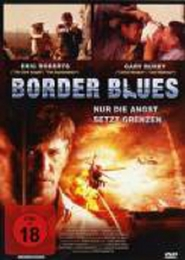 Border Blues - movie with Eric Roberts.