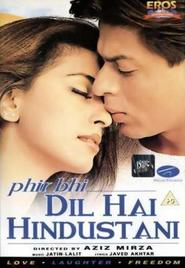 Phir Bhi Dil Hai Hindustani - movie with Shakti Kapoor.