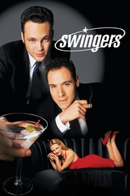 Swingers - movie with Vince Vaughn.