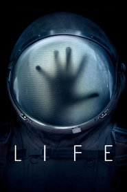 Life - movie with Jake Gyllenhaal.
