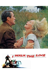 I Walk the Line is the best movie in Tuesday Weld filmography.